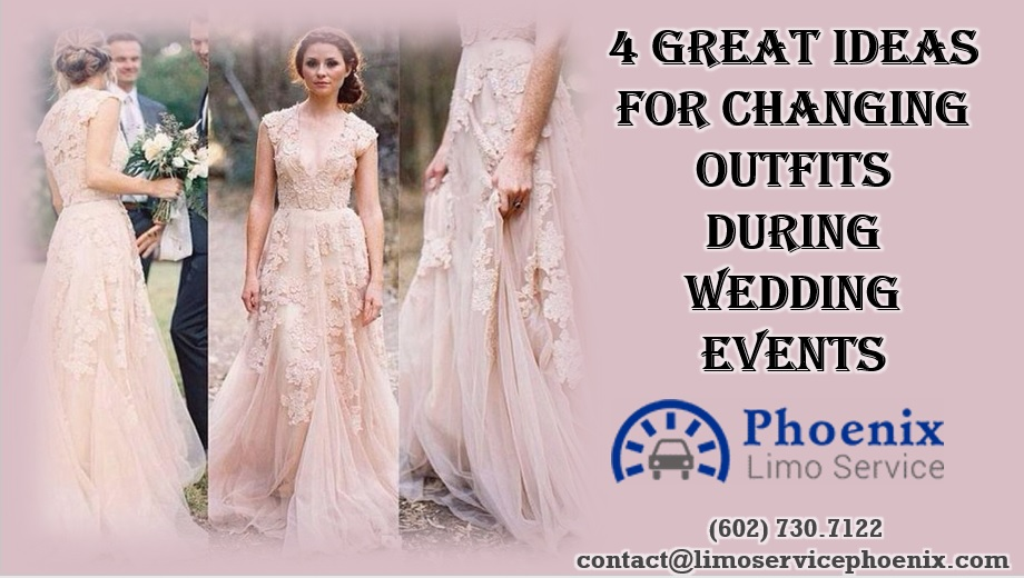 4 Proper Reasons to Have Different Attire For Wedding Events
