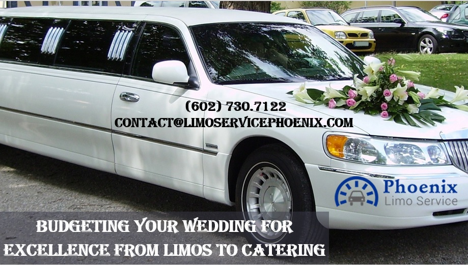 Budgeting your wedding for excellence from limos to catering for Motor vehicle services phoenix