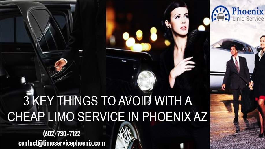 3 Key Things to Avoid with a Cheap Limo Service in Phoenix AZ