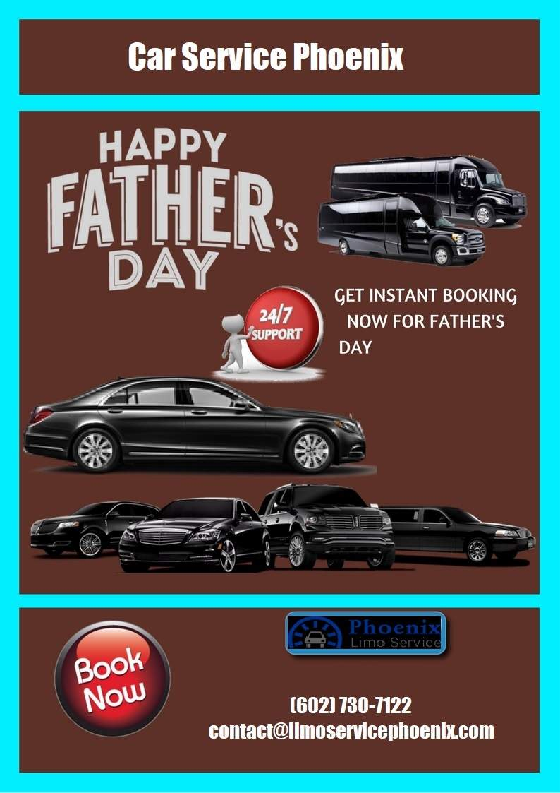 Car Service Phoenix for Fathers Day