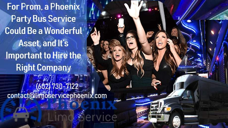 A Phoenix Party Bus Service Could Be a Wonderful Asset, and It's Important to Hire the Right Company