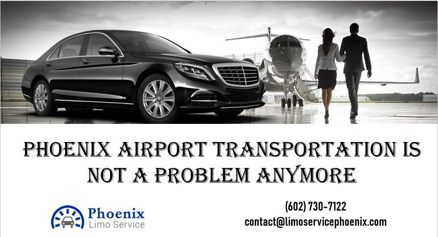 Phoenix Airport Transportation Is Not a Problem Anymore