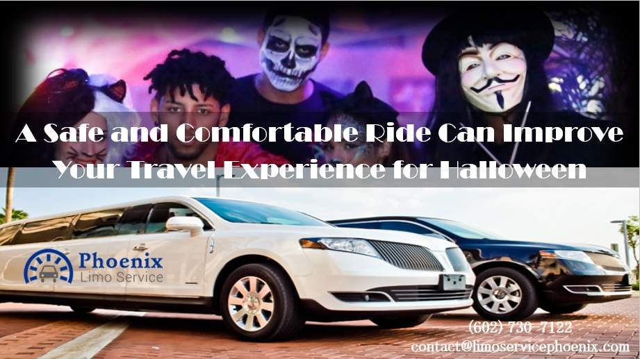 A Safe and Comfortable Ride Can Improve Your Travel Experience for Halloween
