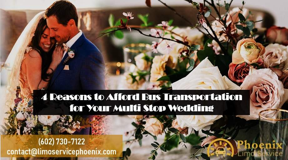 4 Reasons to Afford Bus Transportation for Your Multi Stop Wedding