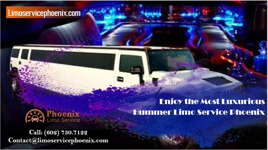 Enjoy the Most Luxurious Hummer Limo Service Phoenix